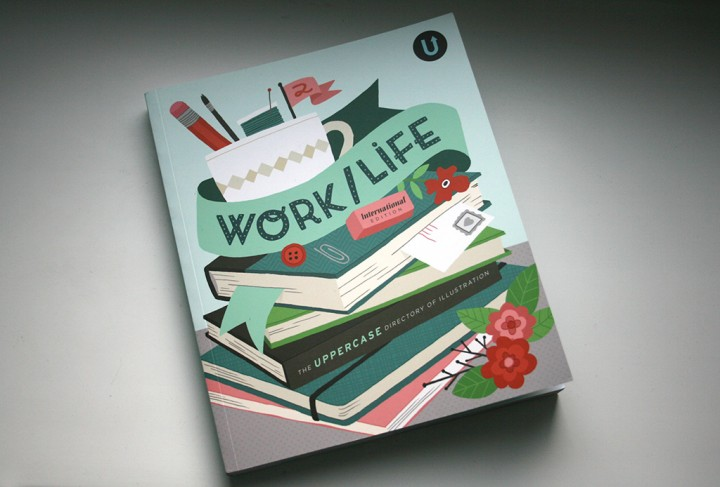 Work/Life 2: The Uppercase Directory of Illustration